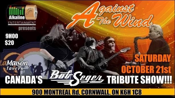 Against the Wind - Bob Seger Tribute @ La Maison Tavern   Cornwall   Ontario   Canada